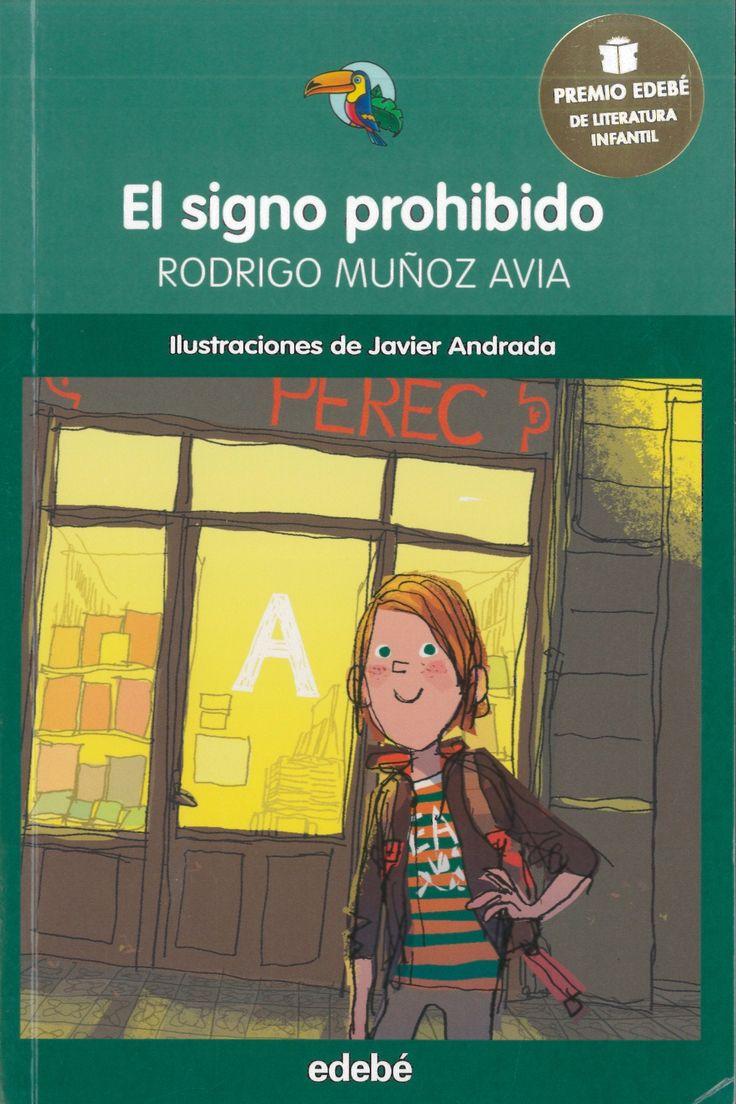Rodrigo Muñoz Avia: El signo prohibido (Edebé)