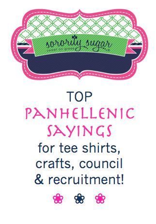 Go Greek, Be Greek and Panhel Love are all terrific ways to encourage NPC involvement and unity. Catch the Panhel spirit with these slogans for ALL-GREEK tee shirts, crafts, banners, events, Panhel Council and Rho Gamma/Gamma Chi recruitment wear & accessories!! <3 BLOG LINK: http://sororitysugar.tumblr.com/post/84638465534/go-greek-panhellenic-sayings-for-tee-shirts-crafts#notes