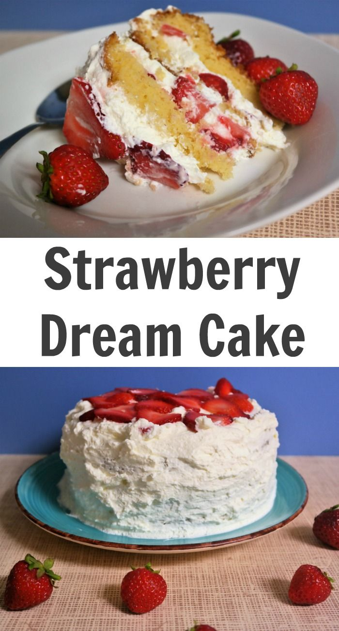 strawberry dream cake strawberry sweets strawberry recipes strawberry ...