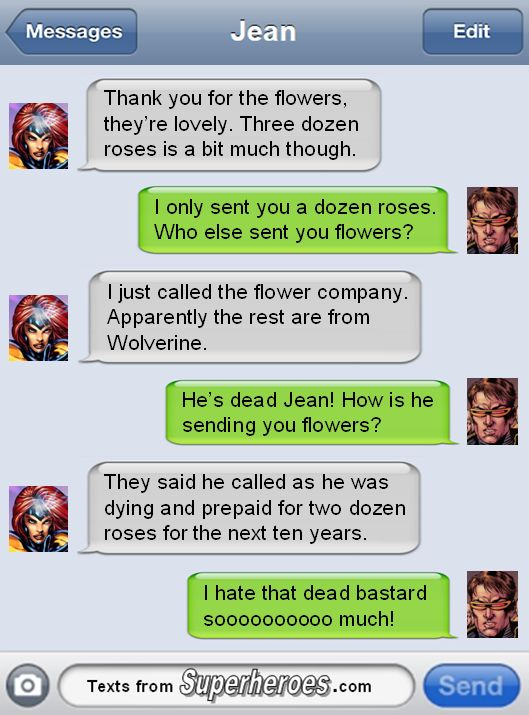 Saving the world, and conversations. Texts From Superheroes is run by stand-up comedian Andrew...