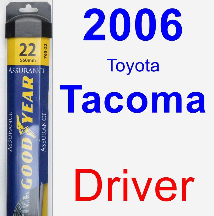 driver wiper blade for 2006 toyota tacoma assurance. Black Bedroom Furniture Sets. Home Design Ideas