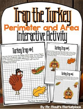 FREE This set of 10 problems focuses on the concept of perimeter and area. Students are asked trap the Thanksgiving turkeys by drawing a polygon around the outside. By doing this, the students are helping the farmer catch his Thanksgiving turkeys.Students then need to figure out the area and perimeter of the shape that they drew around the turkey.