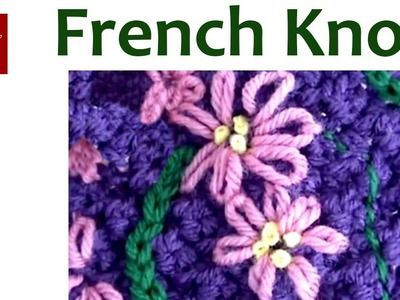 Bordado francés nudo de punto - puntada de ganchillo Consejo