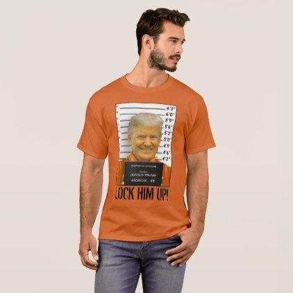 Lock Him Up Trump Prison Mugshot Moron 45 T-Shirt - gift for him present idea cyo design