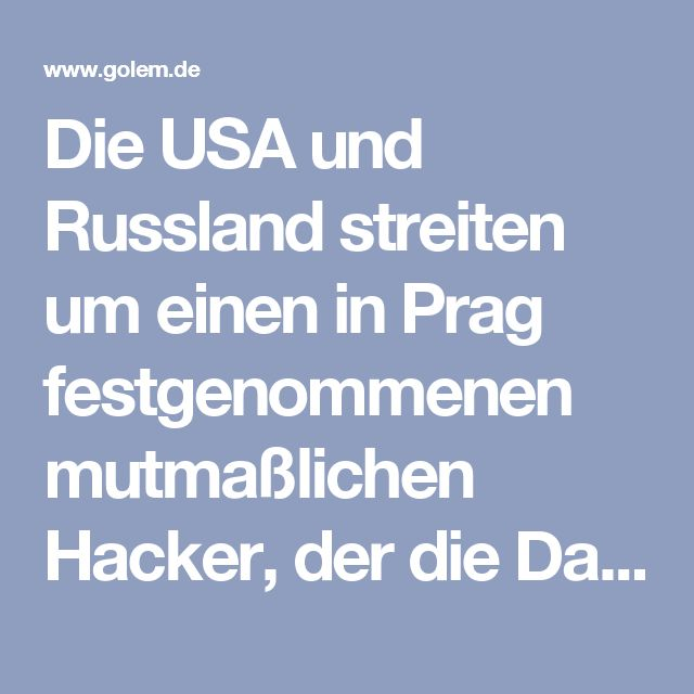 Die USA und Russland streiten um einen in Prag festgenommenen mutmaßlichen Hacker, der die Daten von Millionen Internetnutzern gestohlen haben soll. Nach der US-amerikanischen Justiz haben nun auch die russischen Behörden einen Auslieferungsantrag gestellt, berichtet die tschechische Tageszeitung Lidové noviny. Die tschechische Polizei hatte den Russen im Oktober nach einem Hinweis aus den USA in einem Prager Hotel festgenommen.