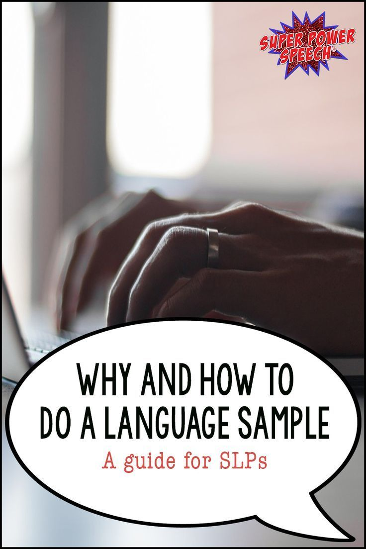 Wondering how to do a good language samples? Check out these ideas and examples!