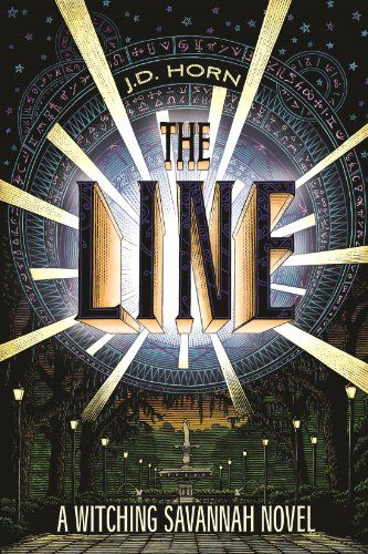 The Line (Witching Savannah, Book One) - JD Horn