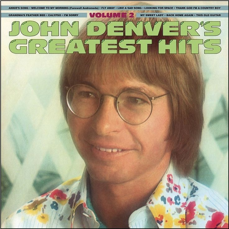 John Denver - Greatest Hits Volume 2 on Limited Edition 180g LP June 24 2016