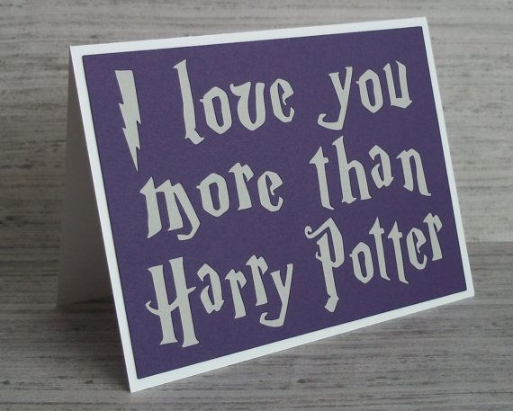 I love you more than Harry Potter- Royal Purple card with Chalky Grey lettering(or choose your house colors)-Harry Potter Inspired on Etsy, $6.32 CAD