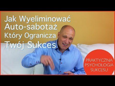 Jak wyeliminować auto-sabotaż, który ogranicza twój sukces. — RobertOlinski.pl