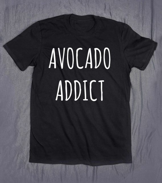 Avocado Addict Slogan Tee Food Fruit Vegan by HyperWaveFashion