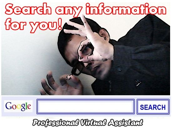 We can help you to search any information you need using Google!