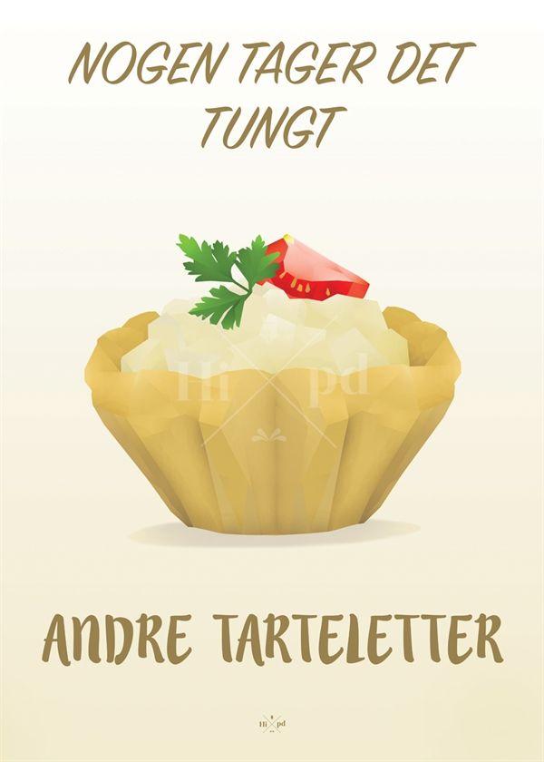 Hipd plakat, Nogen Tager Det Tungt Andre Tarteletter (Limited Edition), A4