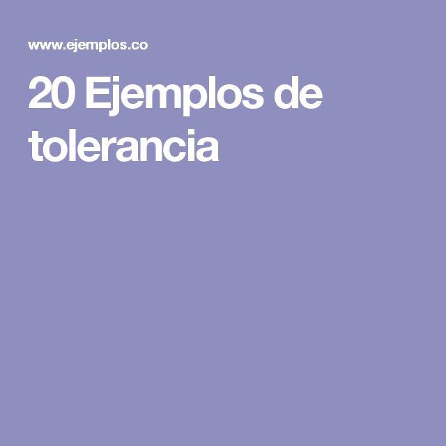20 Ejemplos de tolerancia