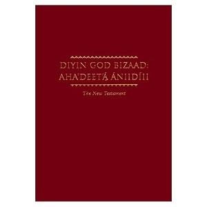 Diyin God Bizaad: Aha'deet'a Aniidiii (The New Testament)