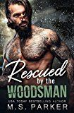 Rescued by the Woodsman by M. S. Parker (Author) #Kindle US #NewRelease #Romance #eBook #ad