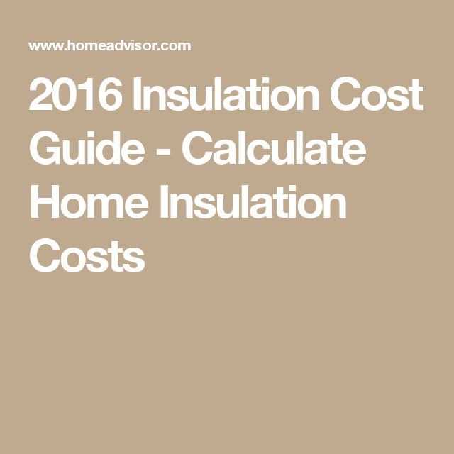 2016 Insulation Cost Guide - Calculate Home Insulation Costs