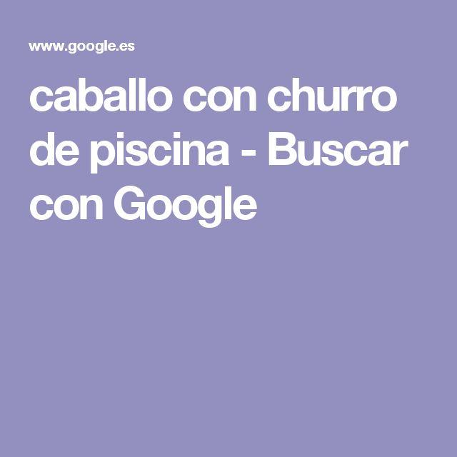 caballo con churro de piscina - Buscar con Google