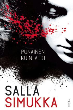 Salla Simukka, Punainen kuin veri