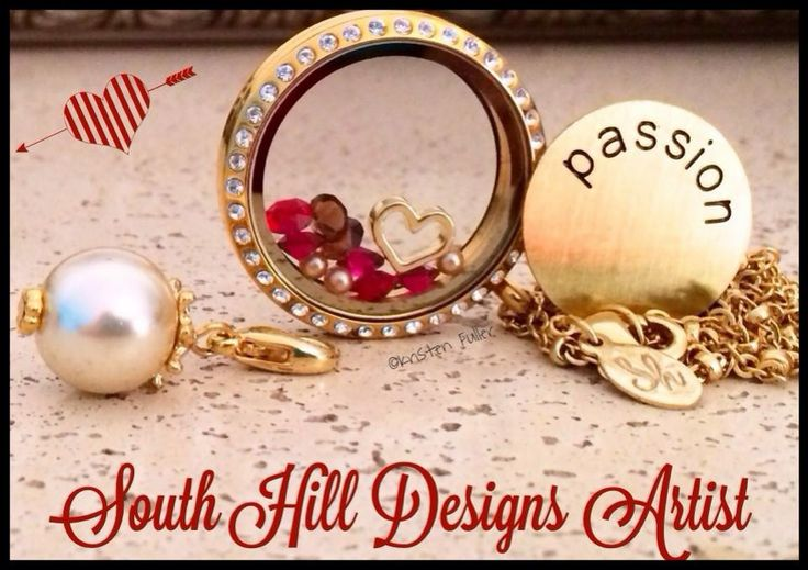 What's your passion?  South Hill Designs.  Www.southhilldesigns.com/locketmania   Www.facebook.com/locketmania