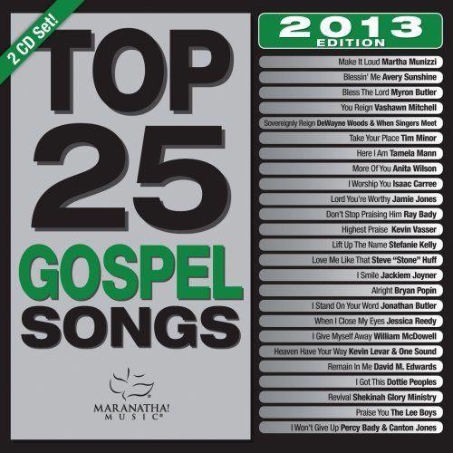 Maranatha Gospel Top 25 Gospel Songs 2013 Edition 2-CD Set - $10.49