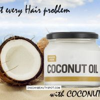 Treat every Hair problem with coconut oil