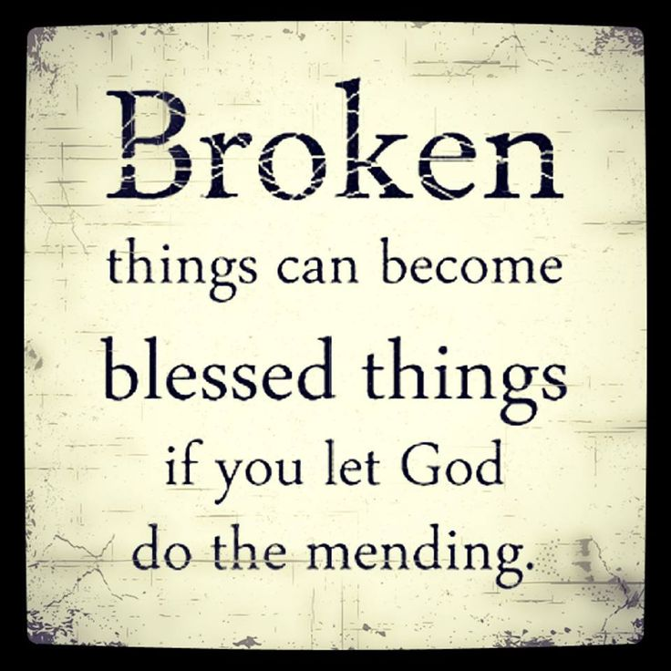 Lord, this is my prayer for a broken relationship.  You can do all things!  I'm trusting you to do the mending!