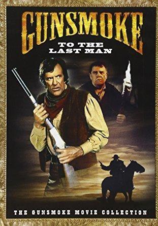 James Arness & Pat Hingle & Jerry Jameson-Gunsmoke - To the Last Man