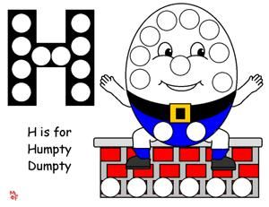 Humpty Dumpty Page Use as a Dot Artic Page with the H sound.Each time an initial *H* sound said correctly in word, the child can place a Dot ink marker, a Super Duper Publications magnetic chip, or color in the circle (my pick) for the correct sound. You can have a stack of picture cards next to sheet and have child draw card from deck. Great for Motor Speech Disorders. :)