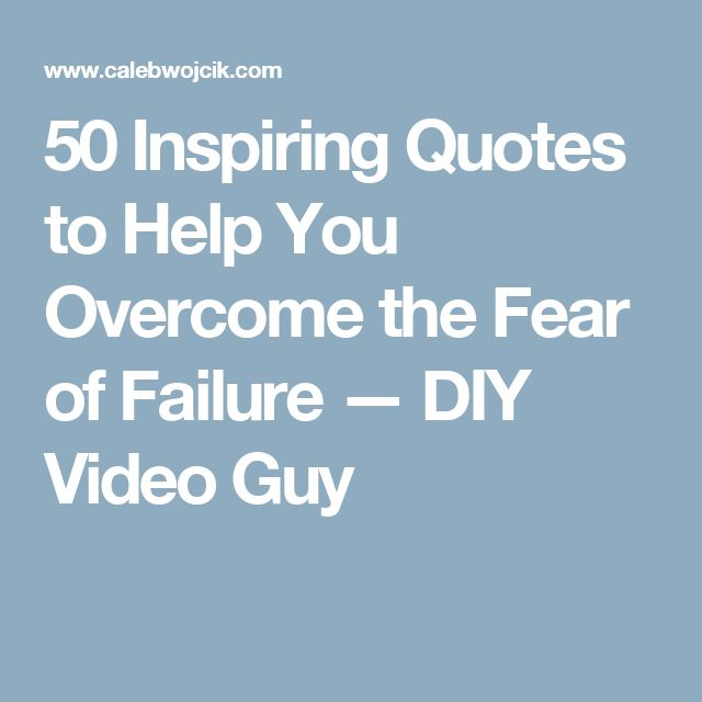 Famous Quotes About Overcoming Failure: 17 Best Quotes About Overcoming Fear On Pinterest