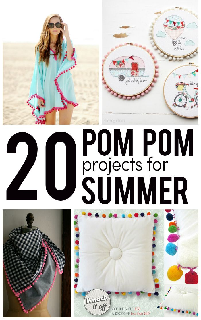 20 Pom Pom Sewing Projects Perfect For Summer!