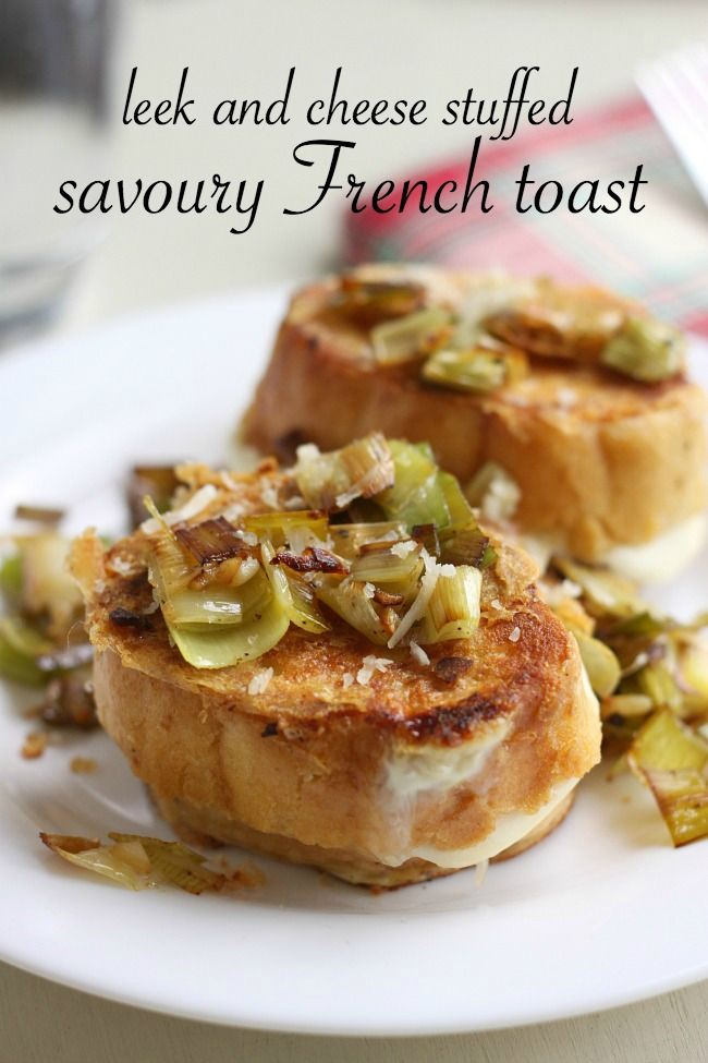 Leek and cheese stuffed savoury French toast | AYB