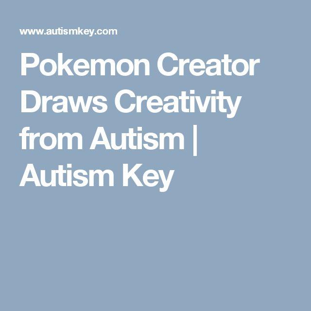 Pokemon Creator Draws Creativity from Autism | Autism Key