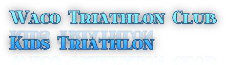 Waco Triathlon Club Kids Triathlon