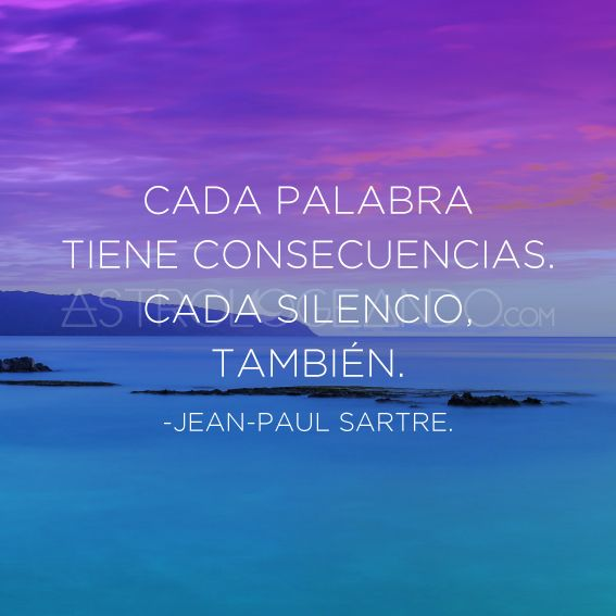 #Frases #Quotes #Astrologeando #JeanPaulSartre