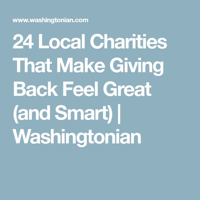 24 Local Charities That Make Giving Back Feel Great (and Smart) | Washingtonian