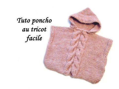 TUTO PONCHO CAPUCHE ET TORSADES 12 mois AU TRICOT FACILE Hooded Poncho easy to knit - YouTube