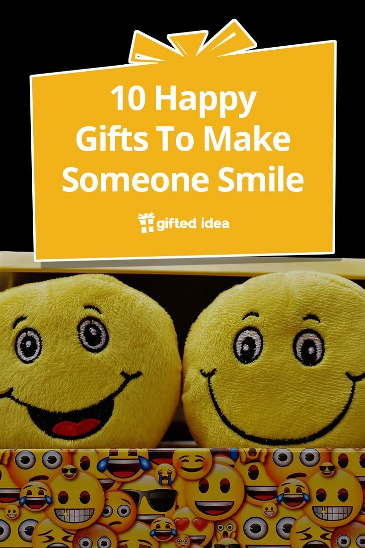 10 Happy Gifts To Make Someone Smile Gift Ideas
