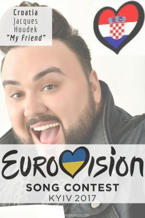 """Eurovision Song Contest 2017: Croatia - """"My Friend"""" By Jacques Houdek"""
