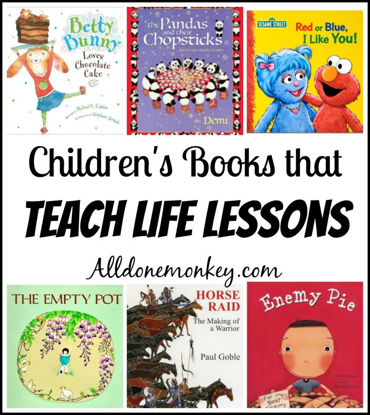Children's Books that Teach Life Lessons | Alldonemonkey.com