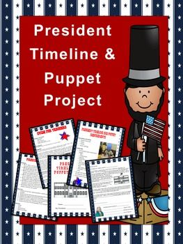 President Timeline and Puppet Presentations - Lesson plans, parent letters, and student handouts included!