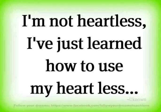 Im Not Heartless Quotes. QuotesGram