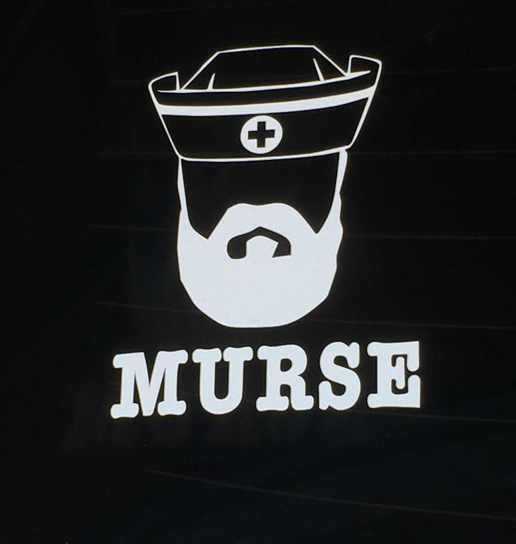 Murse Male Nurse Decal by oriGINAllymine on Etsy https://www.etsy.com/listing/459553120/murse-male-nurse-decal