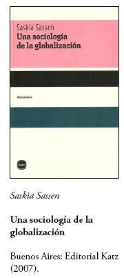 Saskia Sassen Una sociología de la globalización
