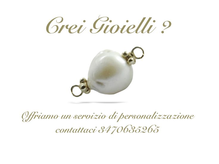 Crei Gioielli personalizzati,vuoi differenziarti? Contattaci per maggiori informazioni 3470635265 info@dlb-gioielli.com