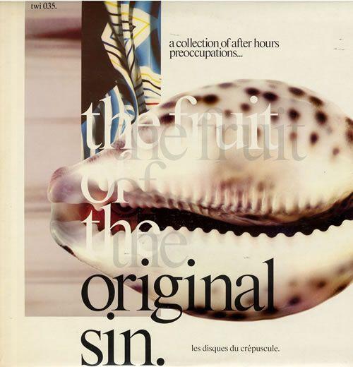 Various Artists - The Fruit Of The Original Sin (Les Disques Du Crépuscule)
