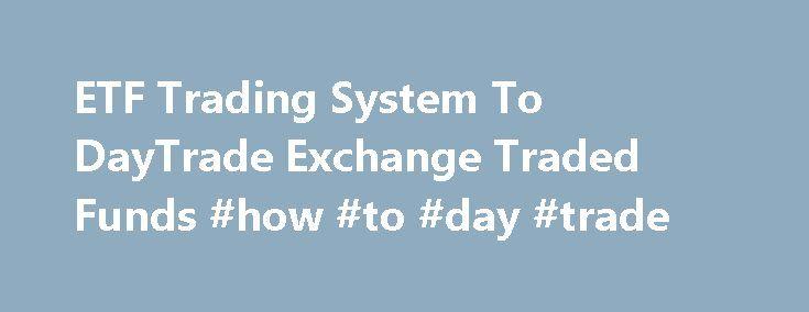 Etf day trading strategies