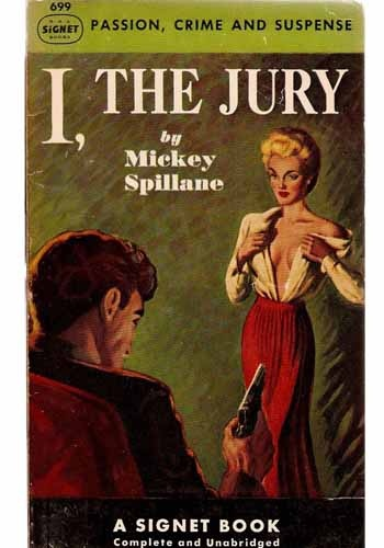 'I, The Jury'  – by Mickey Spillane. The Mike Hammer series.