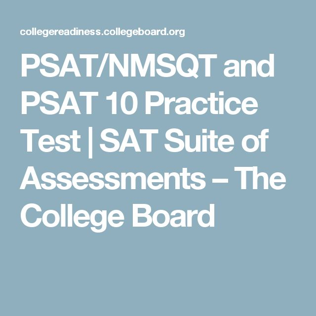 PSAT/NMSQT and PSAT 10 Practice Test | SAT Suite of Assessments – The College Board