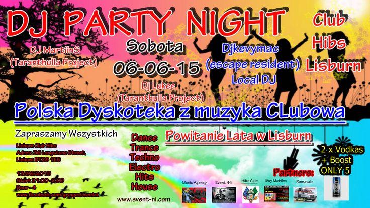 Dj Party Night, Dyskoteka z Muzyka Klubowa, Club Hibs Lisburn @ CLub hibs Lisburn - 06-June https://www.evensi.com/dj-party-night-dyskoteka-z-muzyka-klubowa-club-hibs-lisburn/152592457